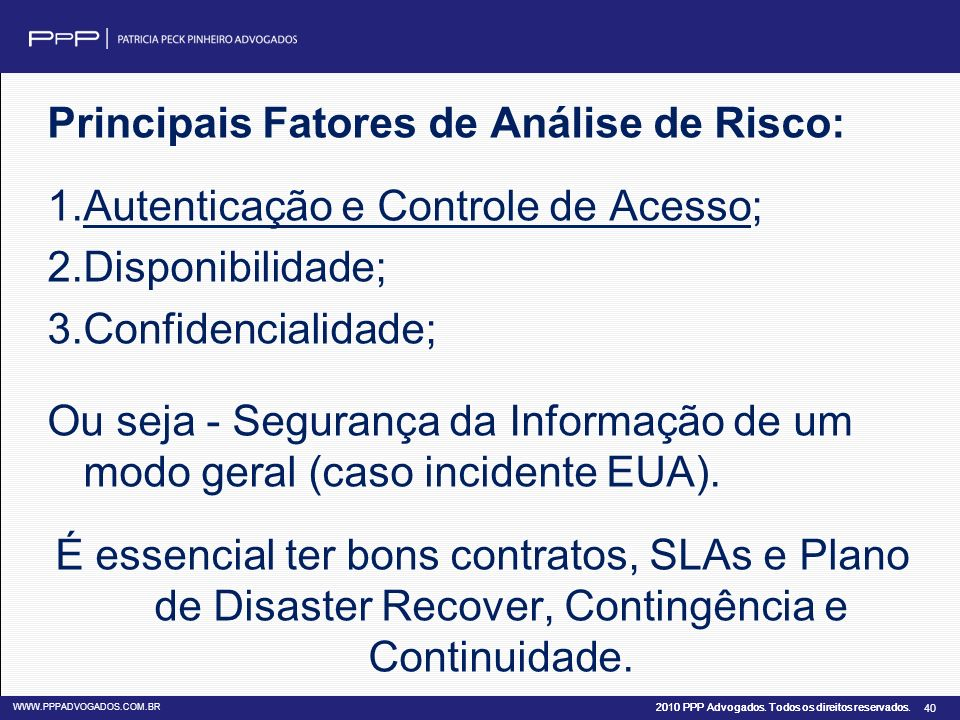 Principais Fatores de Análise de Risco: