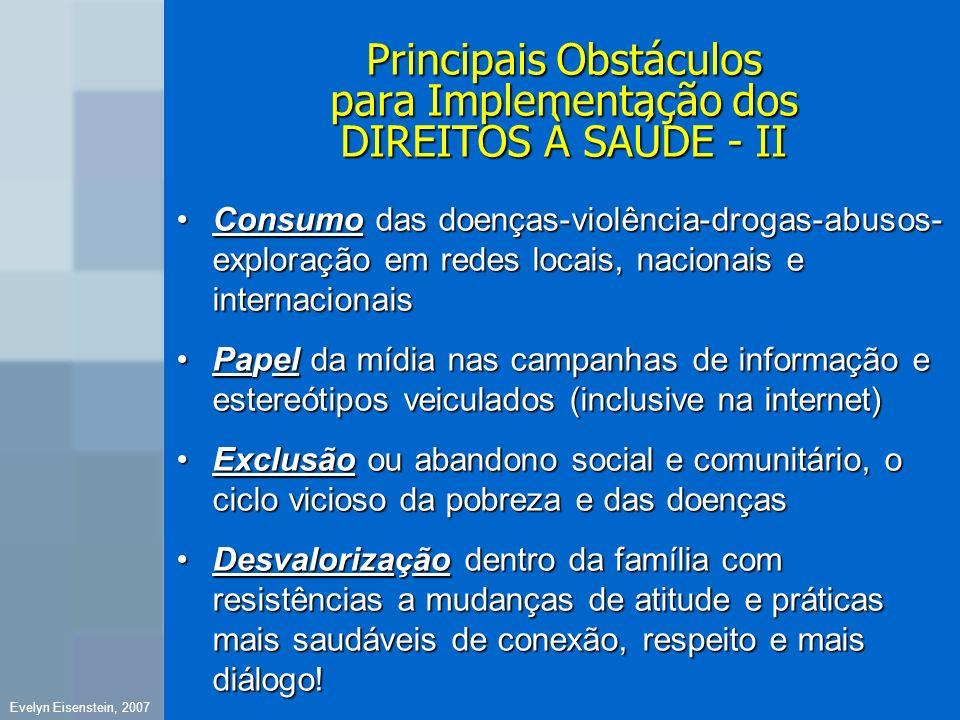 Principais Obstáculos para Implementação dos DIREITOS À SAÚDE - II