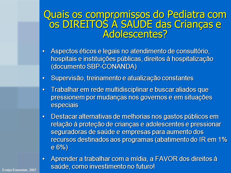 Quais os compromissos do Pediatra com os DIREITOS À SAÚDE das Crianças e Adolescentes