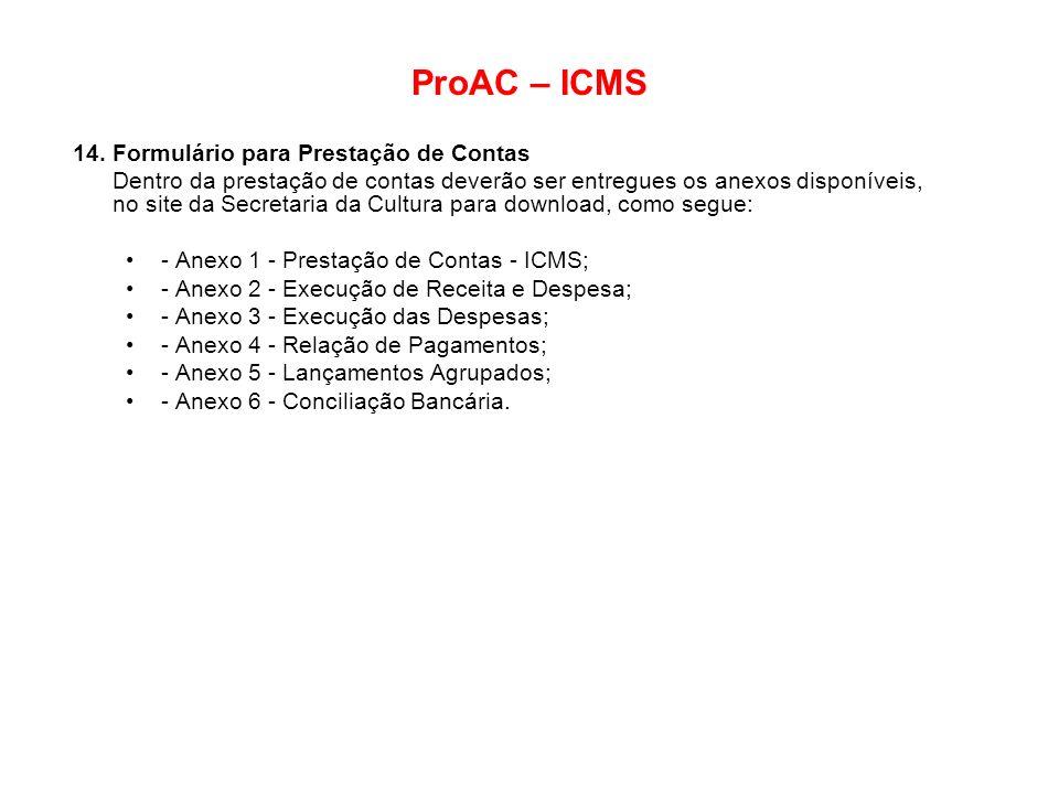 ProAC – ICMS 14. Formulário para Prestação de Contas