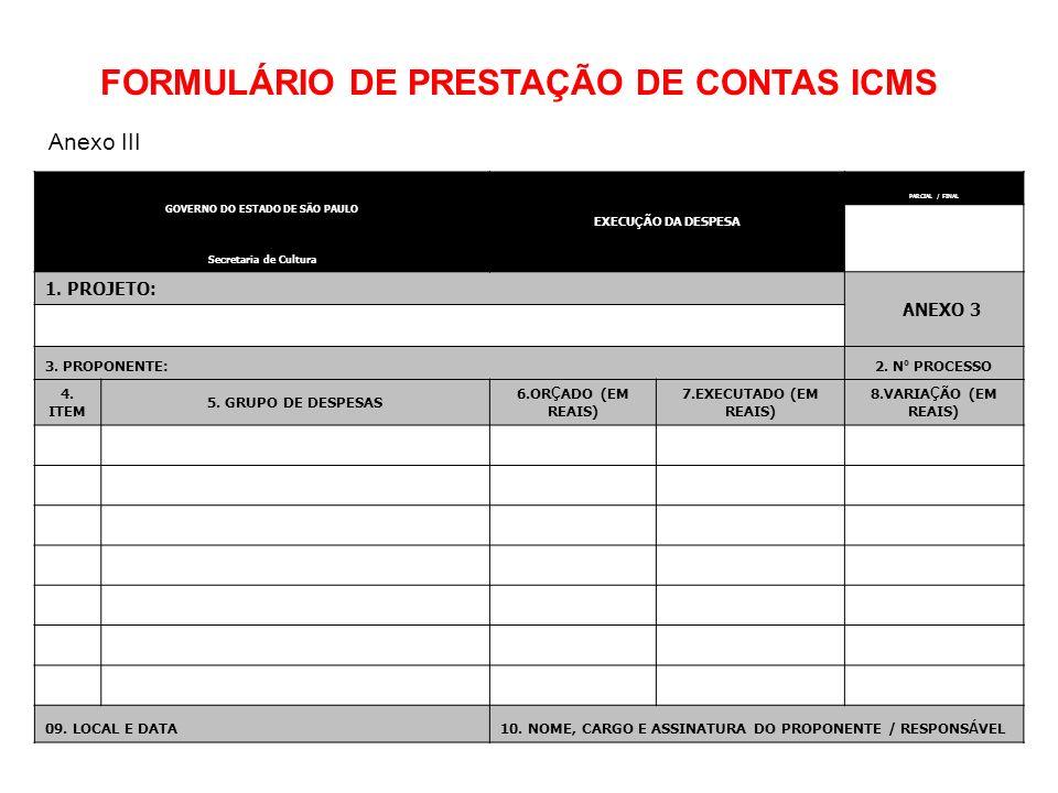 FORMULÁRIO DE PRESTAÇÃO DE CONTAS ICMS GOVERNO DO ESTADO DE SÃO PAULO