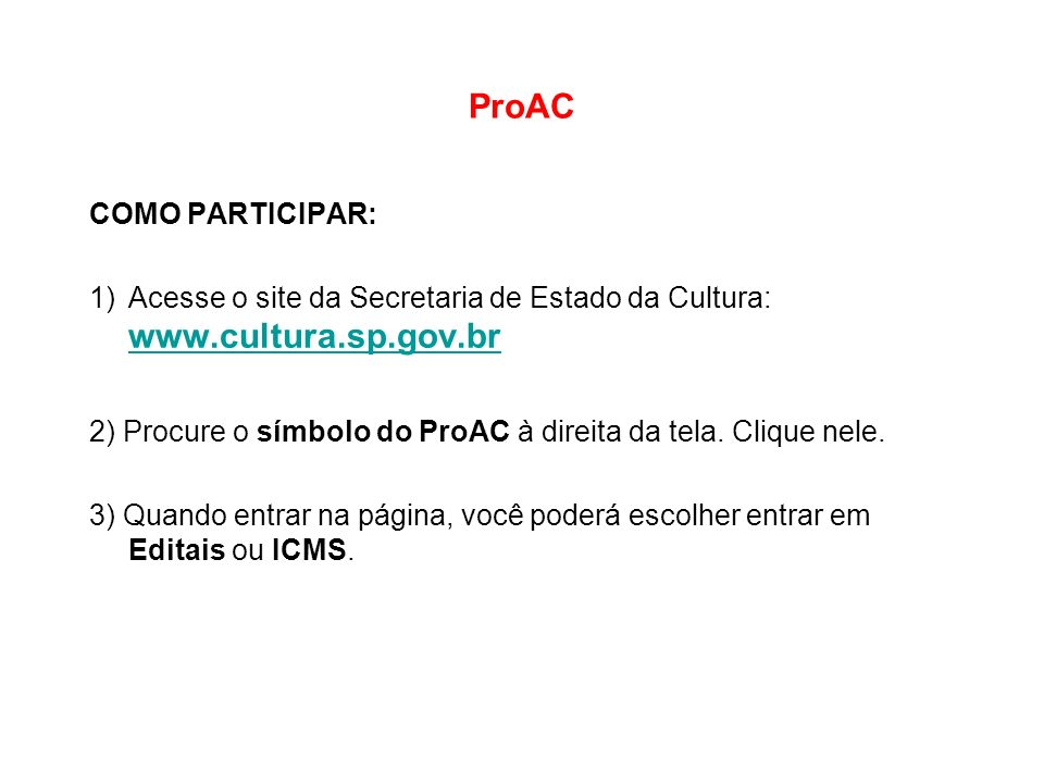 ProAC COMO PARTICIPAR: