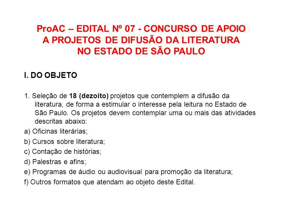 ProAC – EDITAL Nº 07 - CONCURSO DE APOIO