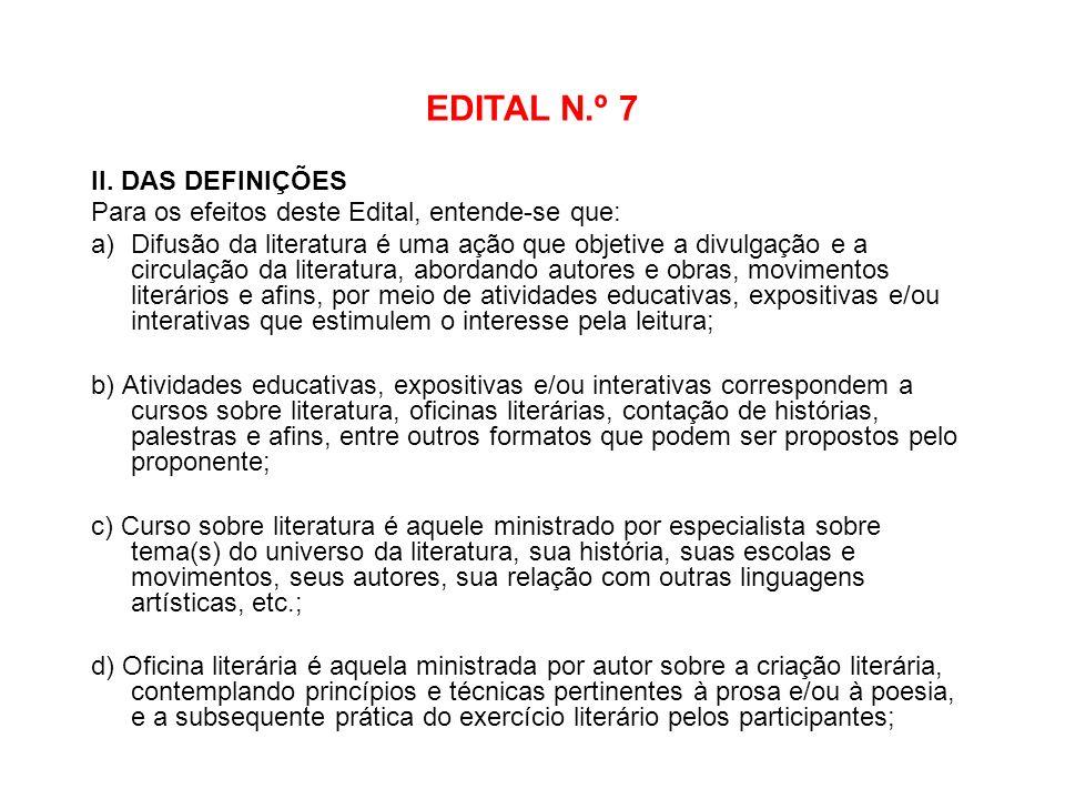 EDITAL N.º 7 II. DAS DEFINIÇÕES