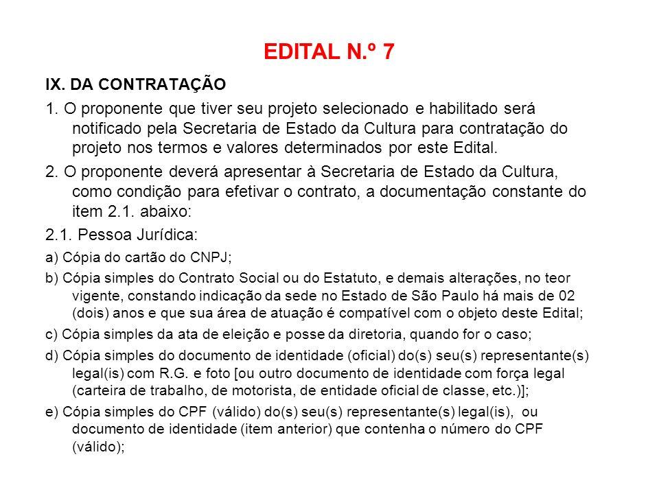 EDITAL N.º 7 IX. DA CONTRATAÇÃO