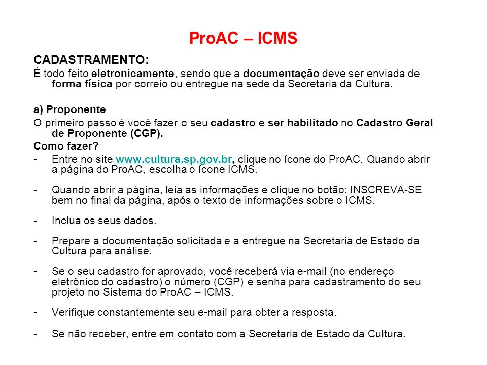 ProAC – ICMS CADASTRAMENTO: