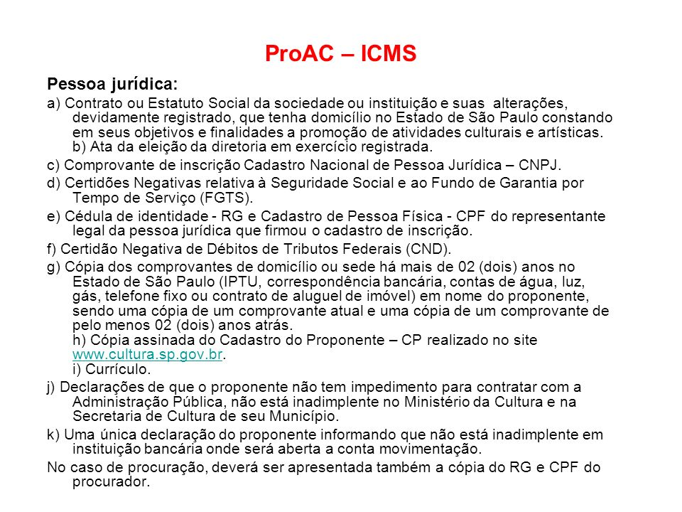 ProAC – ICMS Pessoa jurídica: