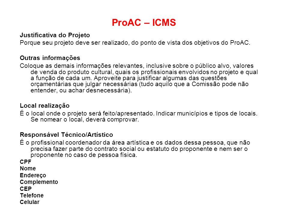 ProAC – ICMS Justificativa do Projeto