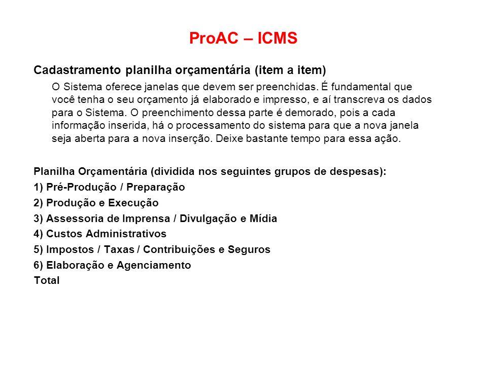 ProAC – ICMS Cadastramento planilha orçamentária (item a item)