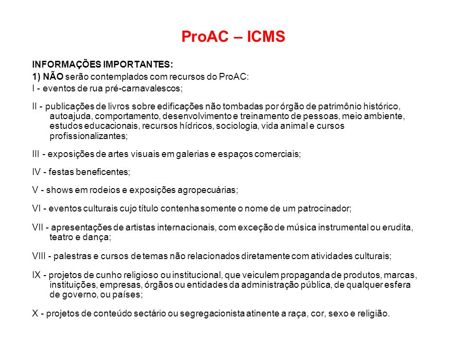 ProAC – ICMS INFORMAÇÕES IMPORTANTES: