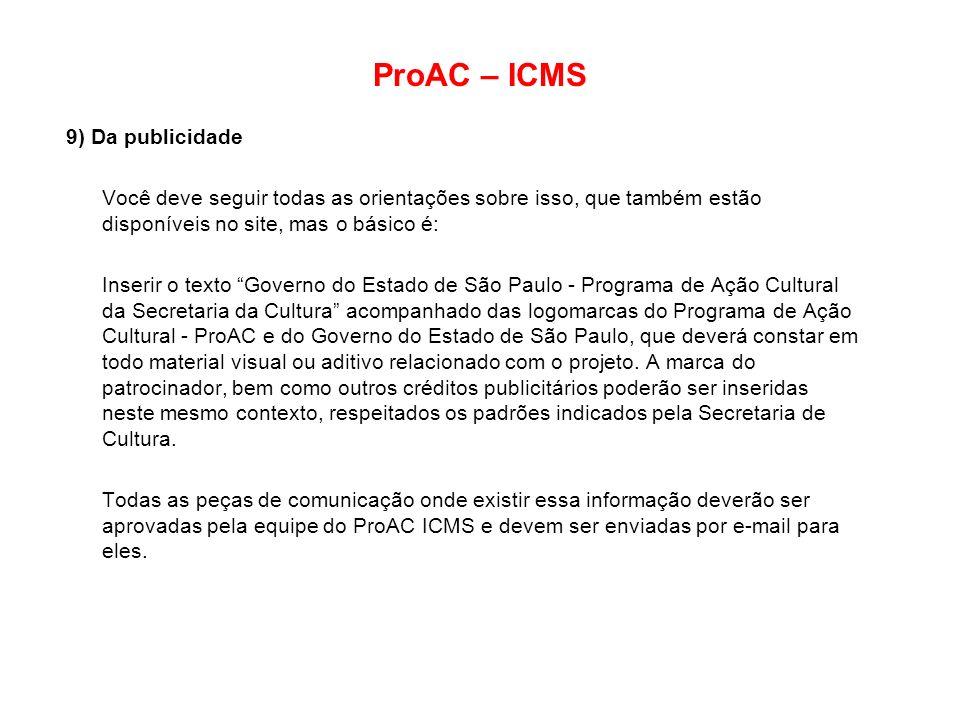ProAC – ICMS 9) Da publicidade