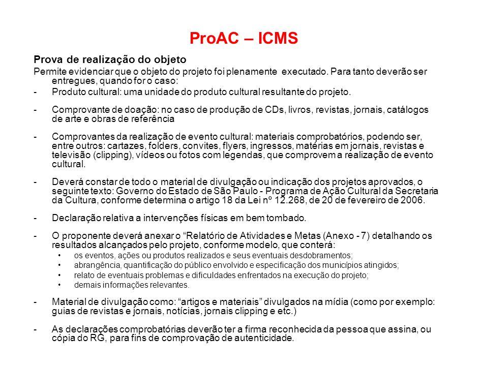 ProAC – ICMS Prova de realização do objeto