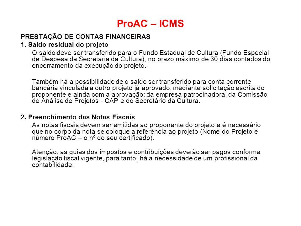 ProAC – ICMS PRESTAÇÃO DE CONTAS FINANCEIRAS