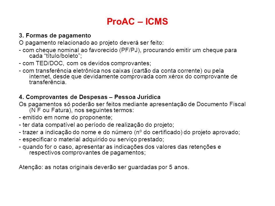 ProAC – ICMS 3. Formas de pagamento