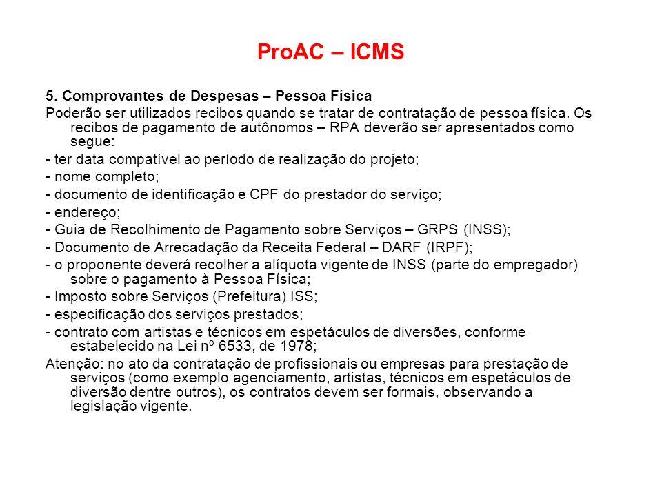 ProAC – ICMS 5. Comprovantes de Despesas – Pessoa Física