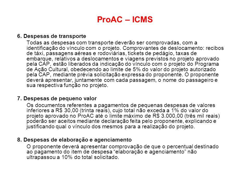 ProAC – ICMS 6. Despesas de transporte