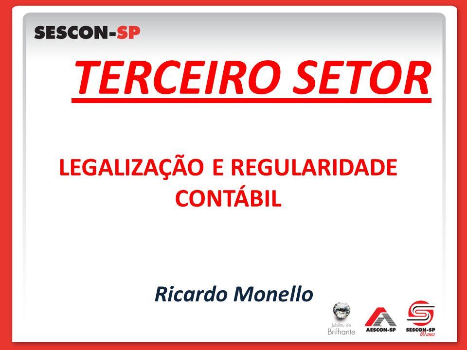 TERCEIRO SETOR LEGALIZAÇÃO E REGULARIDADE CONTÁBIL