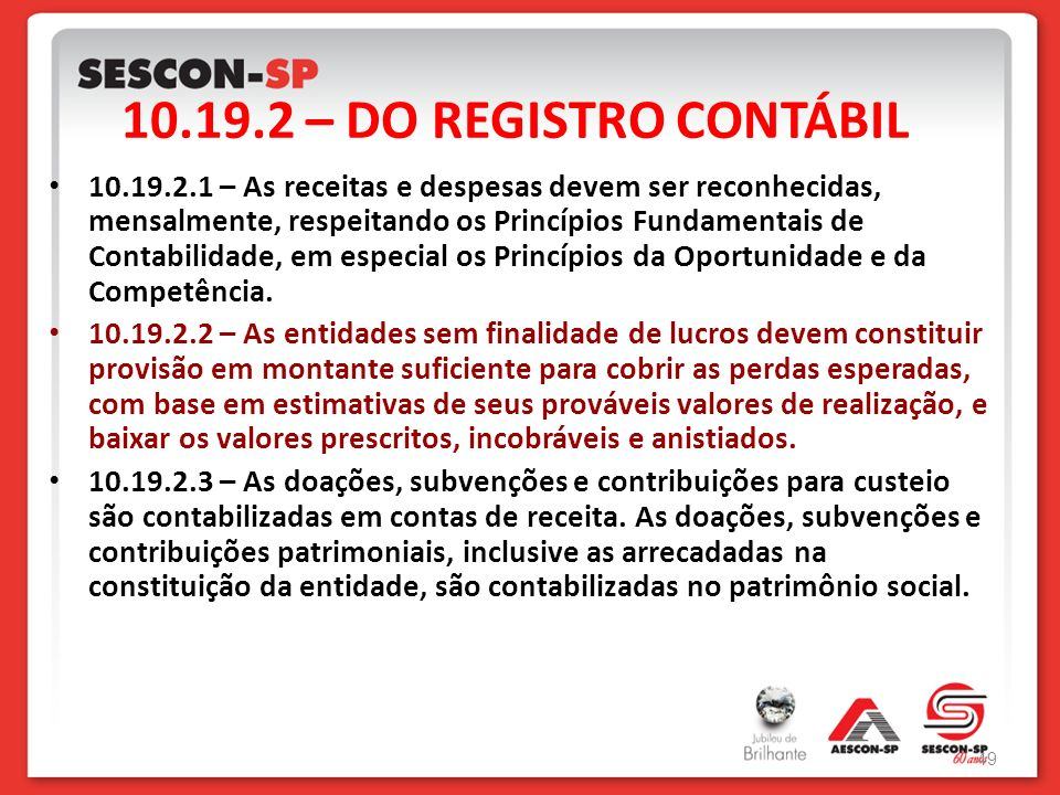 10.19.2 – DO REGISTRO CONTÁBIL