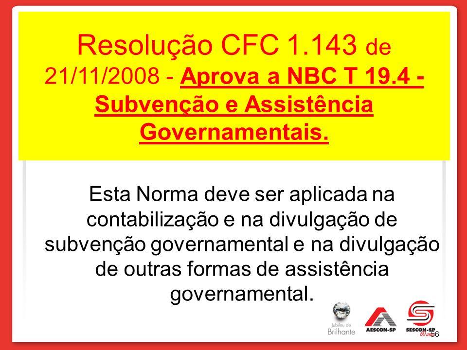 Resolução CFC 1. 143 de 21/11/2008 - Aprova a NBC T 19