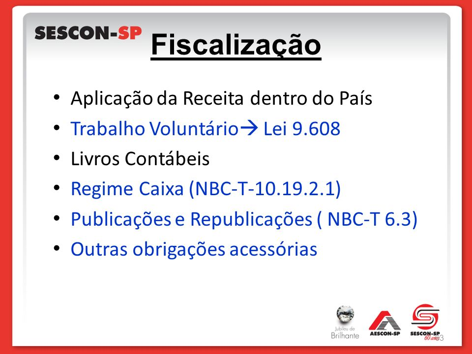 Fiscalização Aplicação da Receita dentro do País