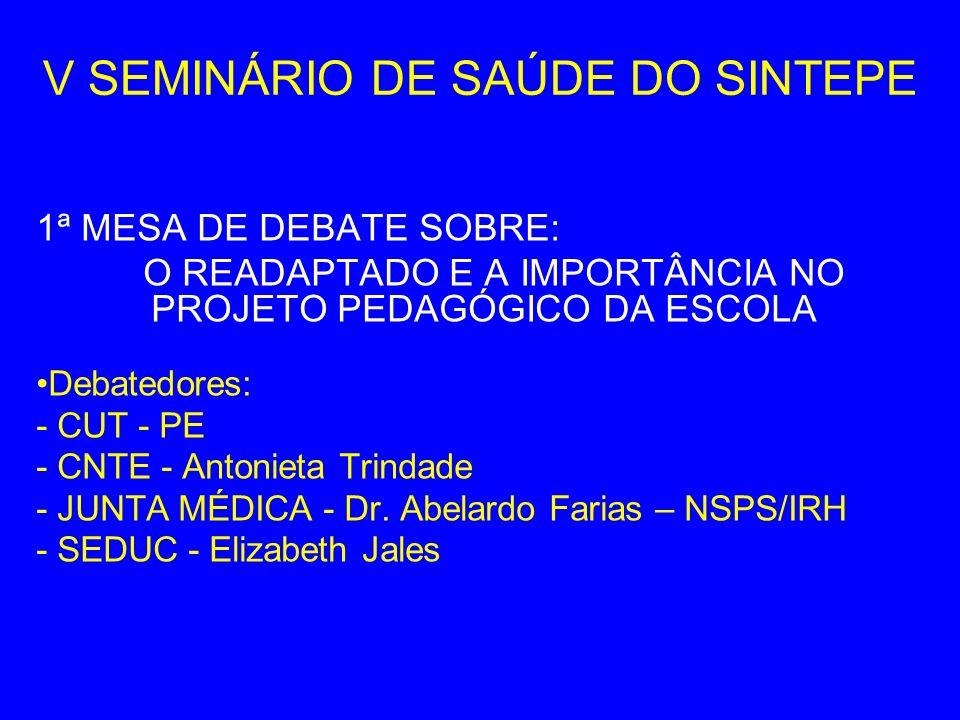 V SEMINÁRIO DE SAÚDE DO SINTEPE