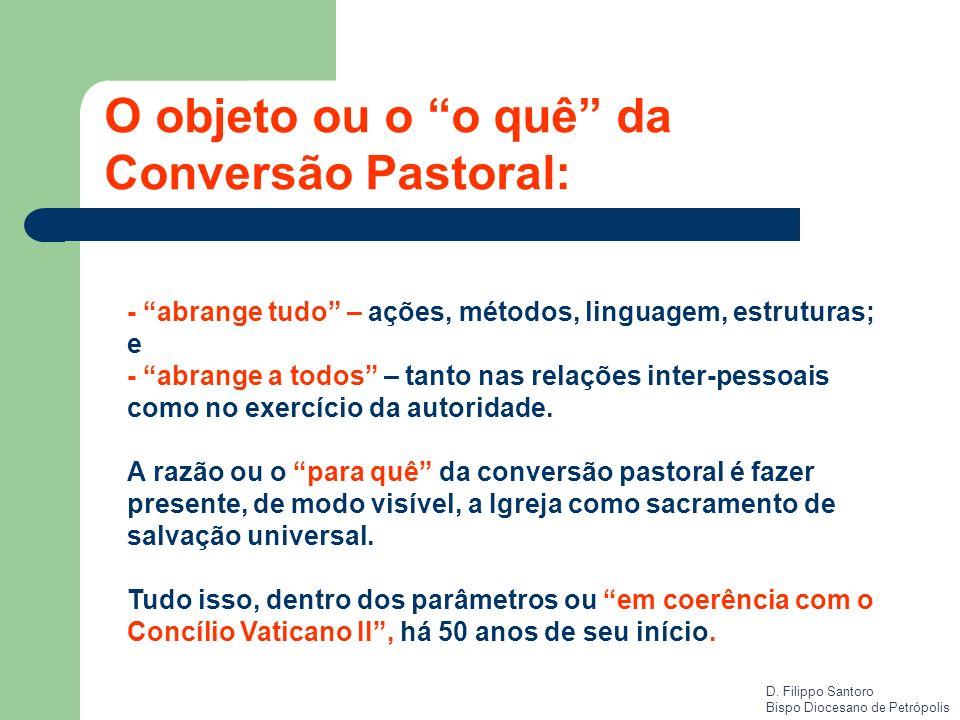 O objeto ou o o quê da Conversão Pastoral: