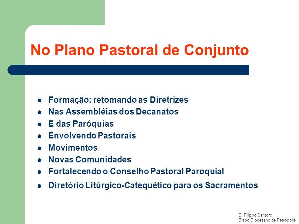 No Plano Pastoral de Conjunto