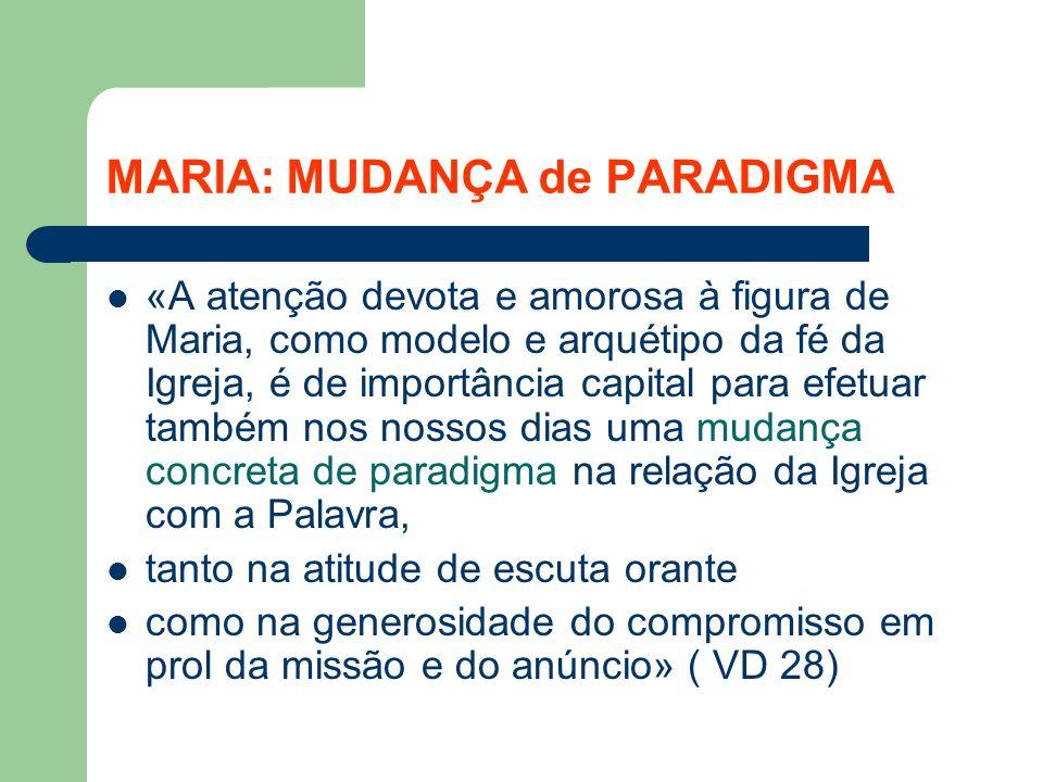 MARIA: MUDANÇA de PARADIGMA