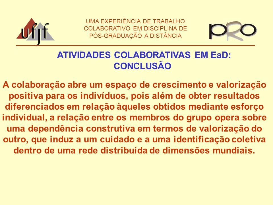 ATIVIDADES COLABORATIVAS EM EaD: CONCLUSÃO
