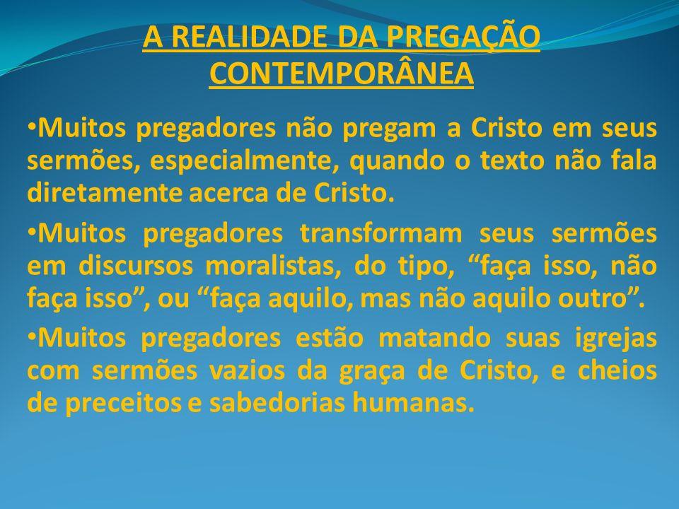 A REALIDADE DA PREGAÇÃO CONTEMPORÂNEA