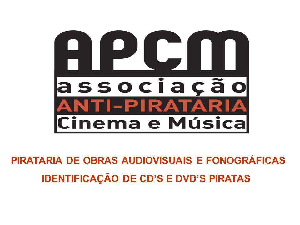 PIRATARIA DE OBRAS AUDIOVISUAIS E FONOGRÁFICAS