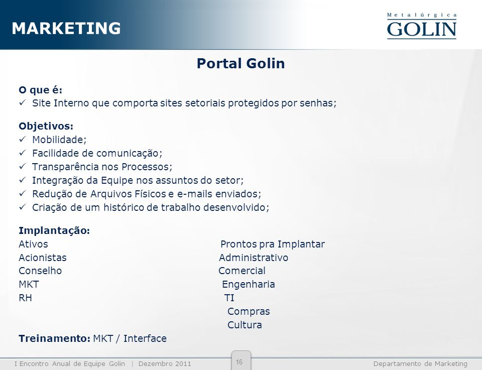 MARKETING Portal Golin O que é: