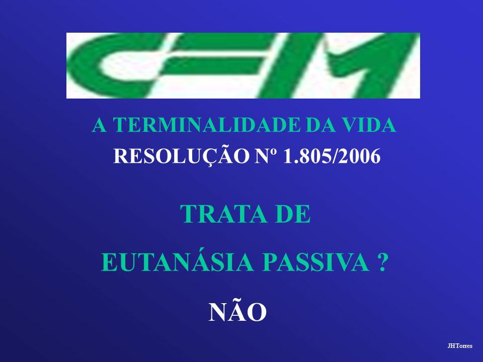 TRATA DE EUTANÁSIA PASSIVA NÃO
