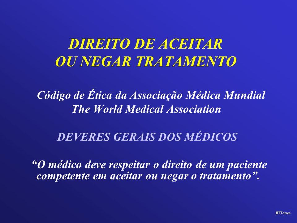 OU NEGAR TRATAMENTO Código de Ética da Associação Médica Mundial