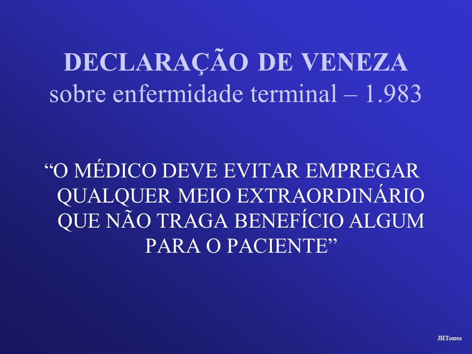 DECLARAÇÃO DE VENEZA sobre enfermidade terminal – 1.983