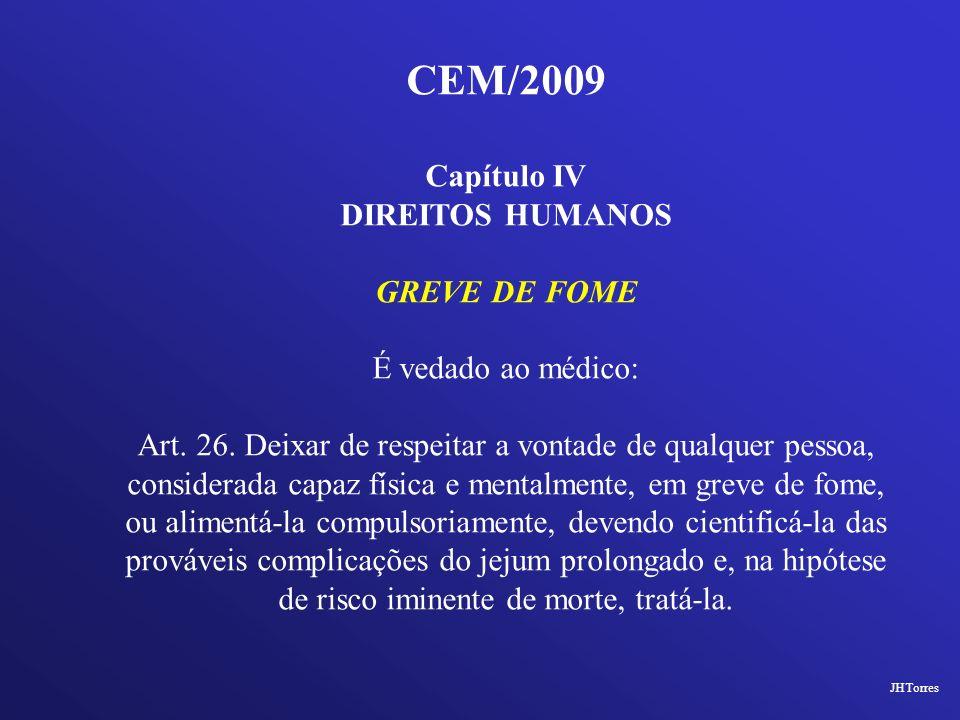 CEM/2009 Capítulo IV DIREITOS HUMANOS GREVE DE FOME