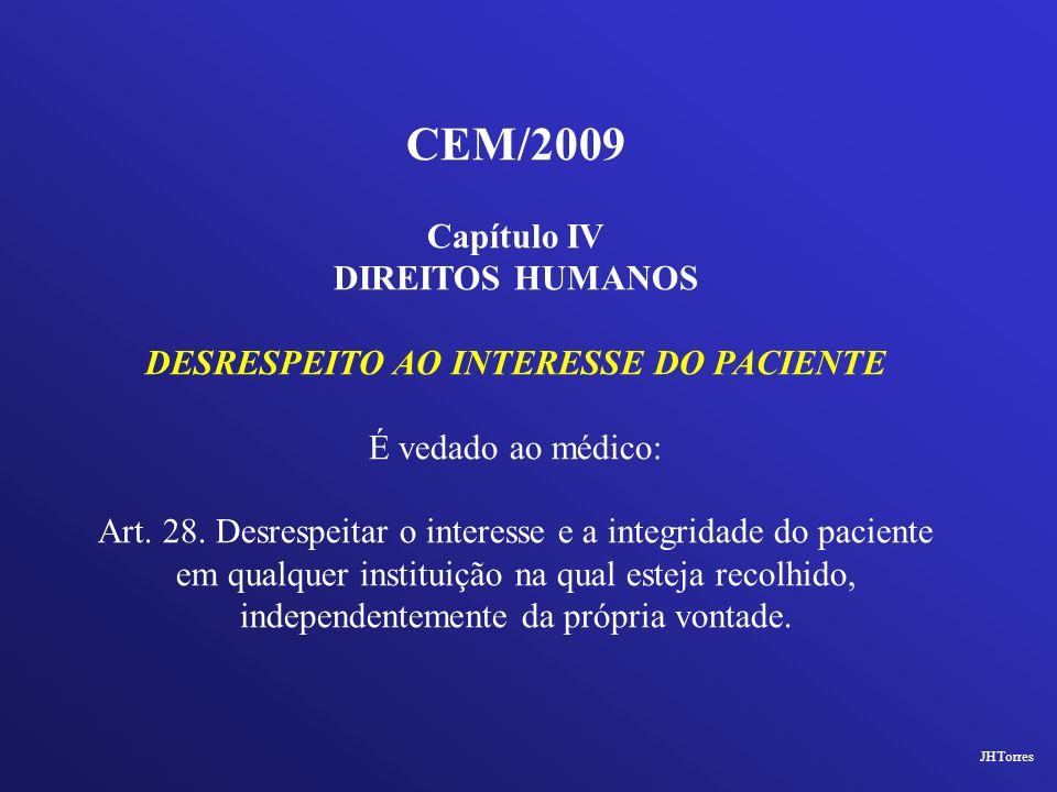 DESRESPEITO AO INTERESSE DO PACIENTE