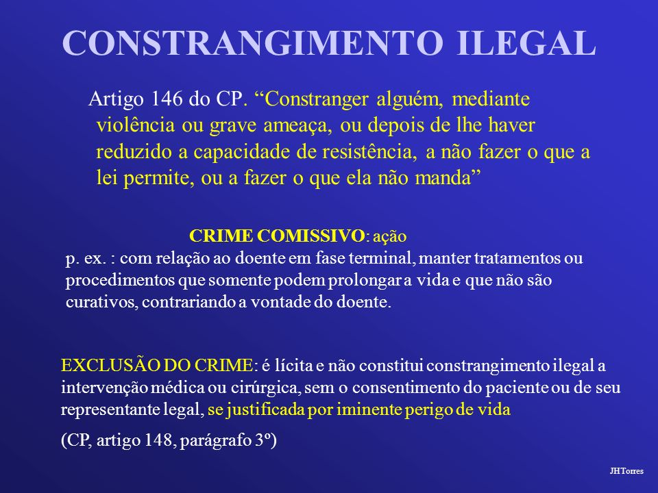 CONSTRANGIMENTO ILEGAL