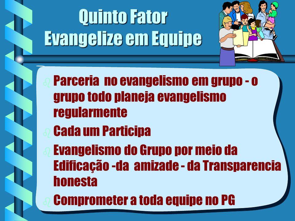 Quinto Fator Evangelize em Equipe