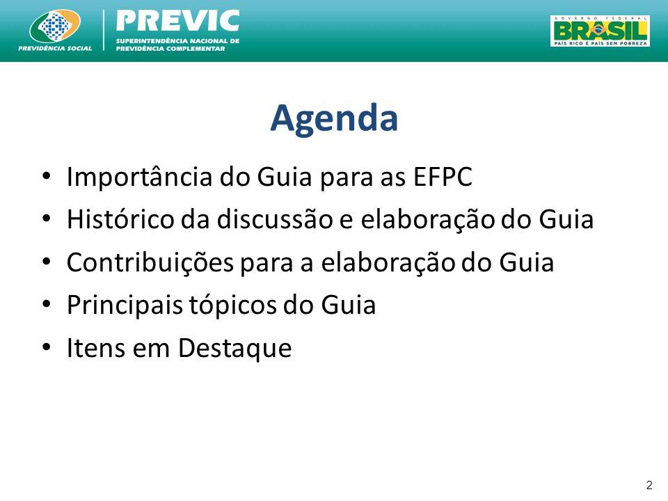 Agenda Importância do Guia para as EFPC