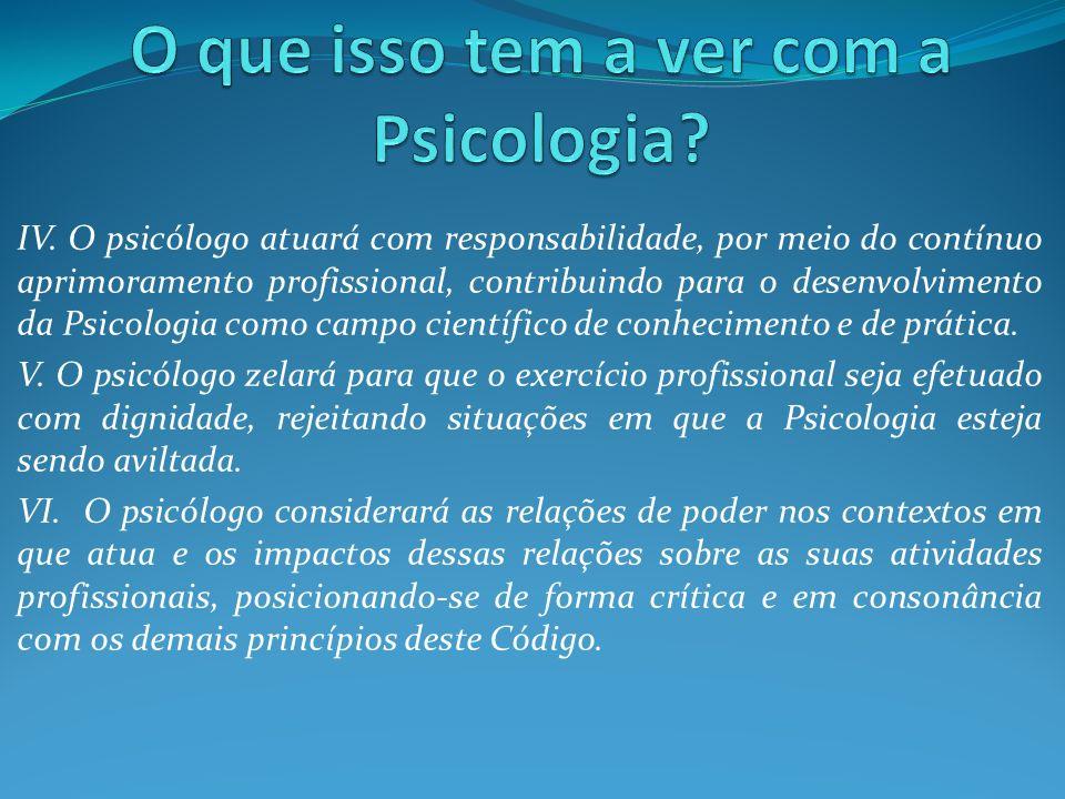 O que isso tem a ver com a Psicologia
