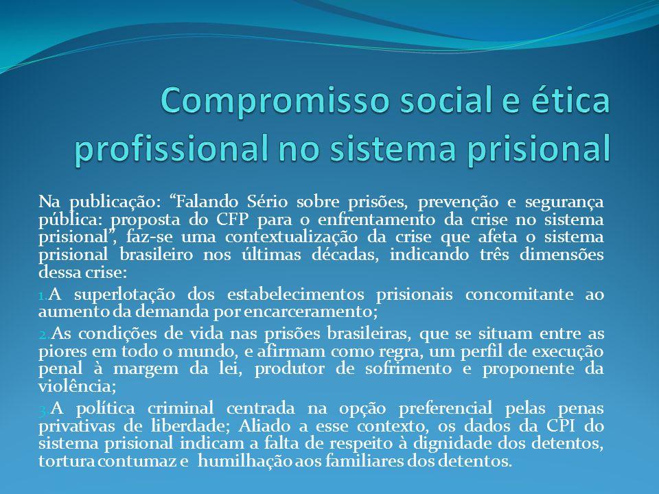 Compromisso social e ética profissional no sistema prisional