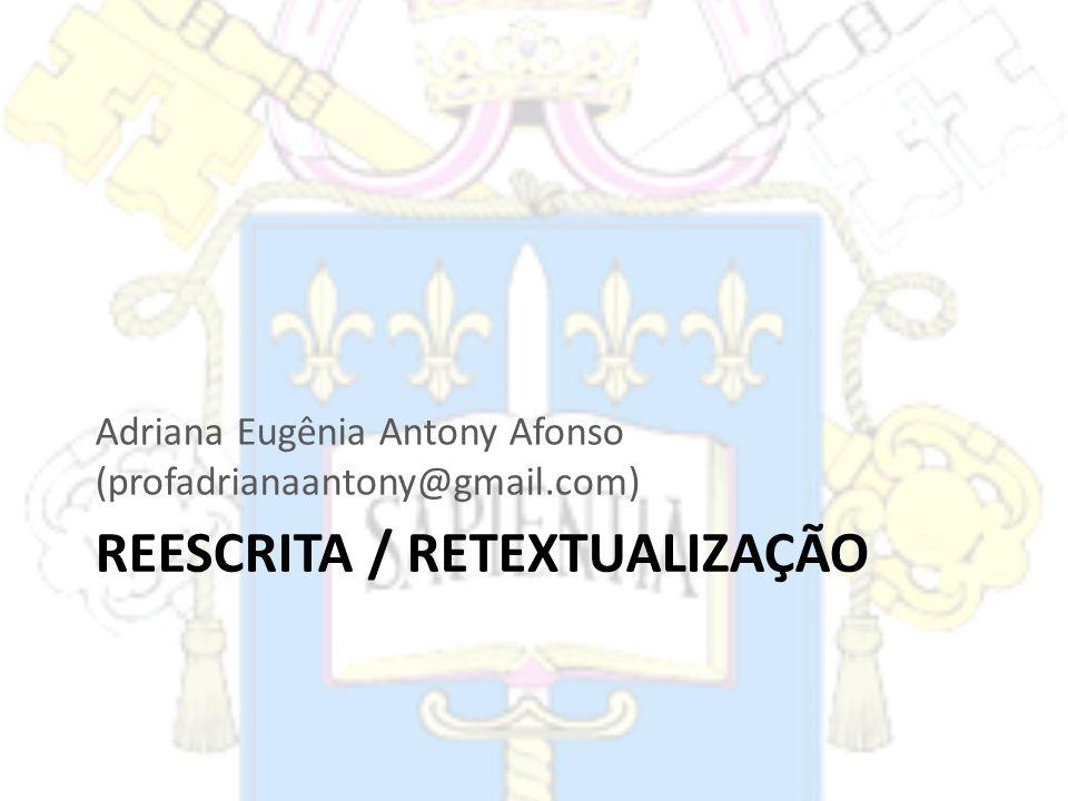 REESCRITA / RETEXTUALIZAÇÃO