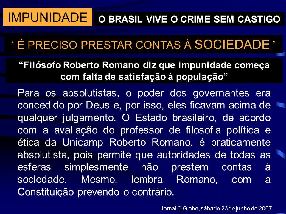 O BRASIL VIVE O CRIME SEM CASTIGO