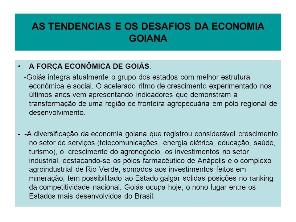 AS TENDENCIAS E OS DESAFIOS DA ECONOMIA GOIANA