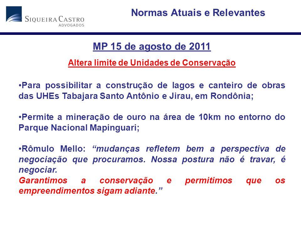 Normas Atuais e Relevantes Altera limite de Unidades de Conservação