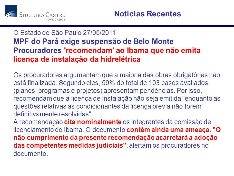 Notícias Recentes MPF do Pará exige suspensão de Belo Monte