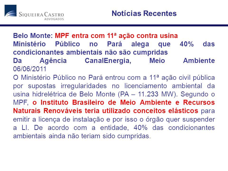 Notícias Recentes Belo Monte: MPF entra com 11ª ação contra usina