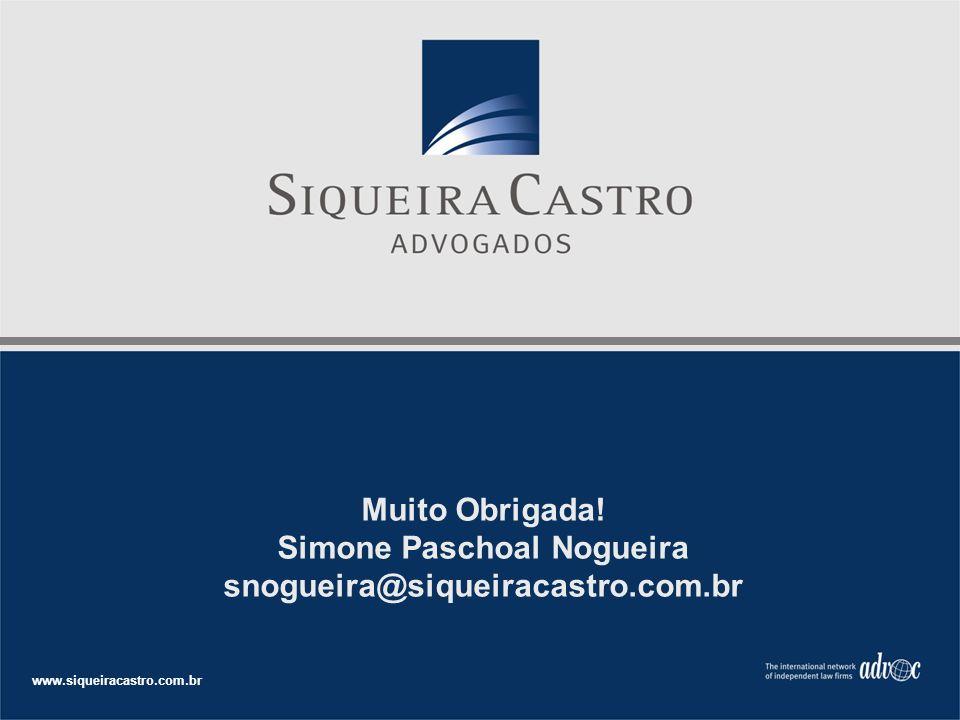 Simone Paschoal Nogueira snogueira@siqueiracastro.com.br