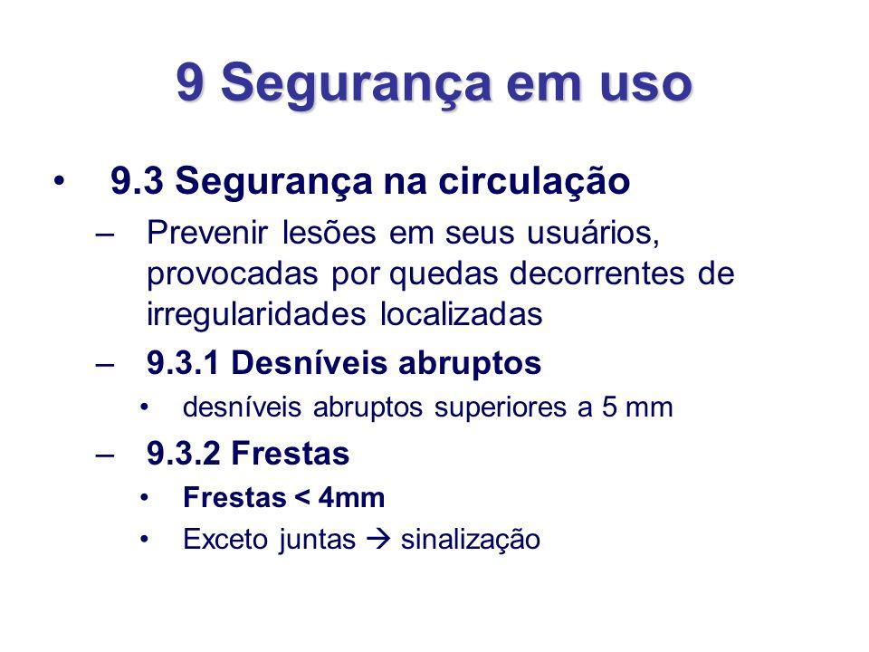 9 Segurança em uso 9.3 Segurança na circulação